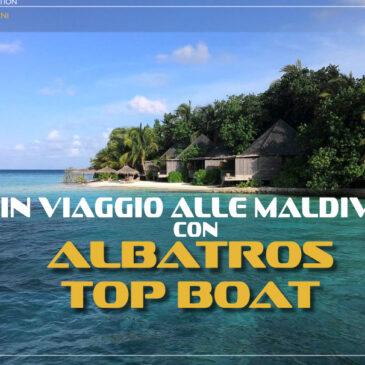 Le Maldive con Albatros Top Boat
