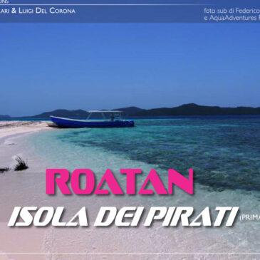Roatan, isola dei pirati