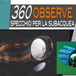 360 Observe, specchio per la subacquea