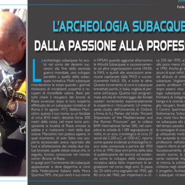 L'Archeologia subacquea dalla passione alla professione.