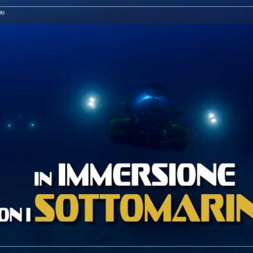 In immersione con i sottomarini