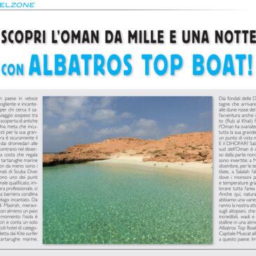 Scopri l'Oman da mille e una notte con Albatros Top Boat