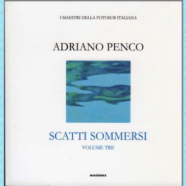 Scatti sommersi – Adriano Penco